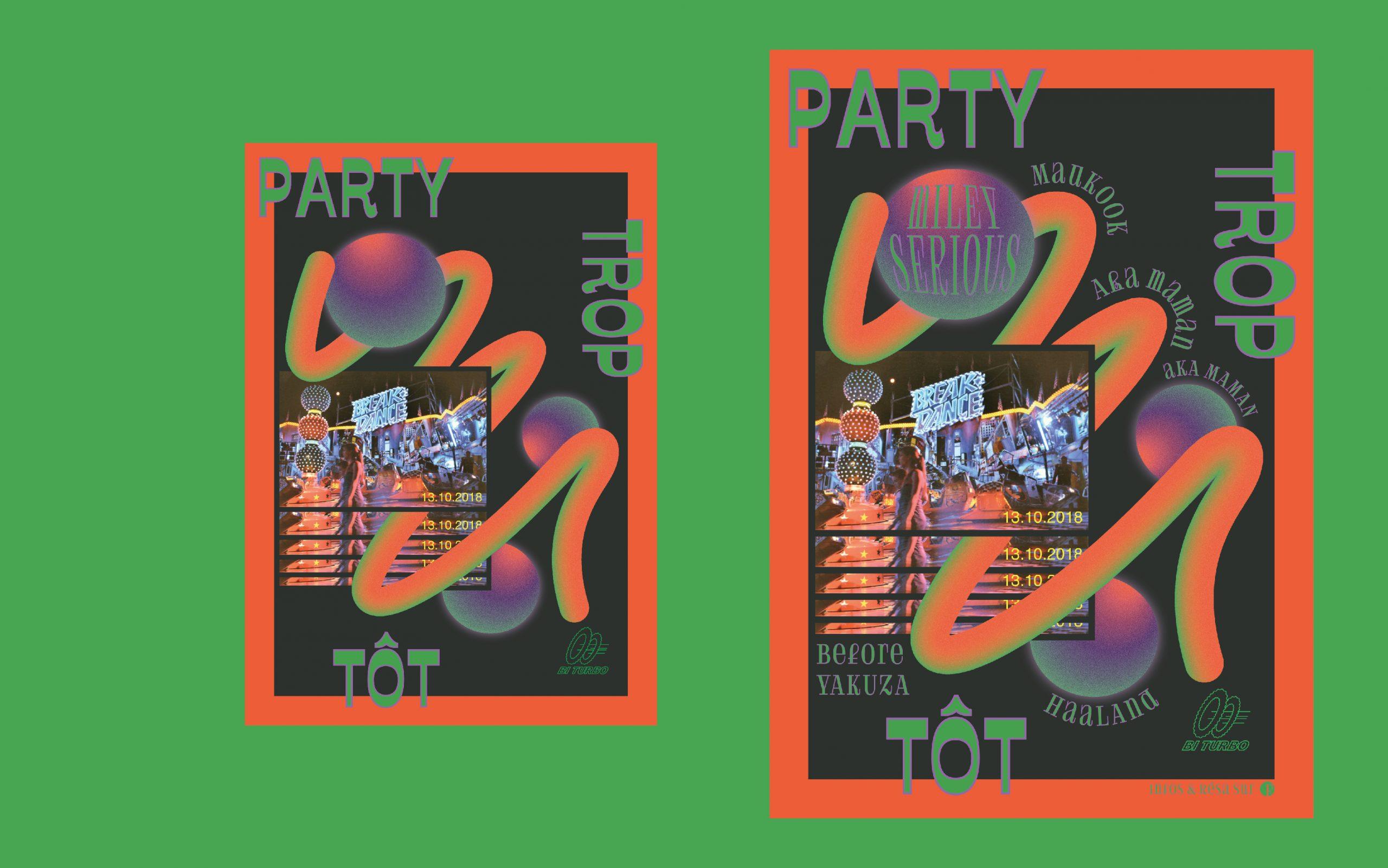 Affiches Party Trop Tôt