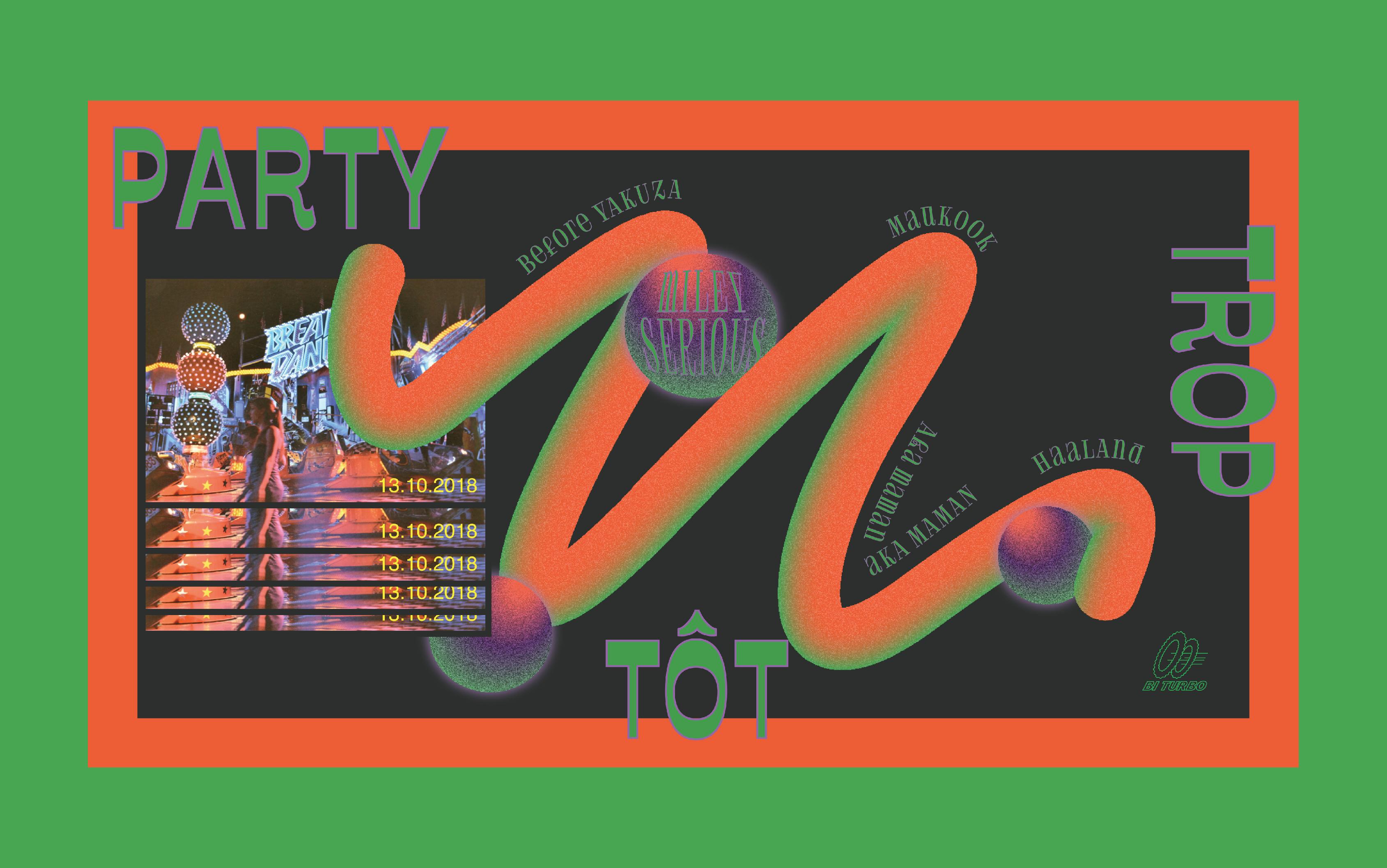 Bannière Web Party Trop Tôt